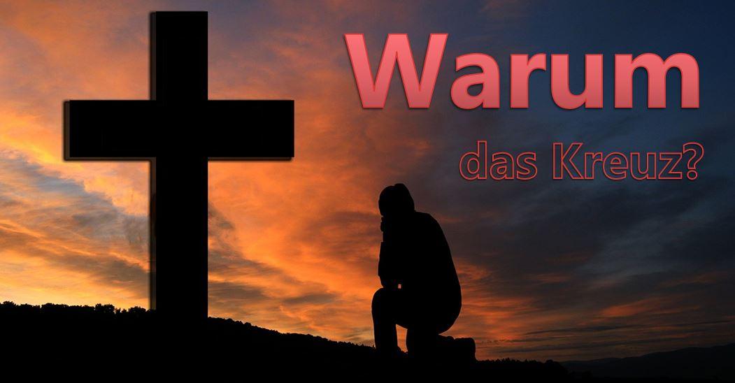 Warum das Kreuz