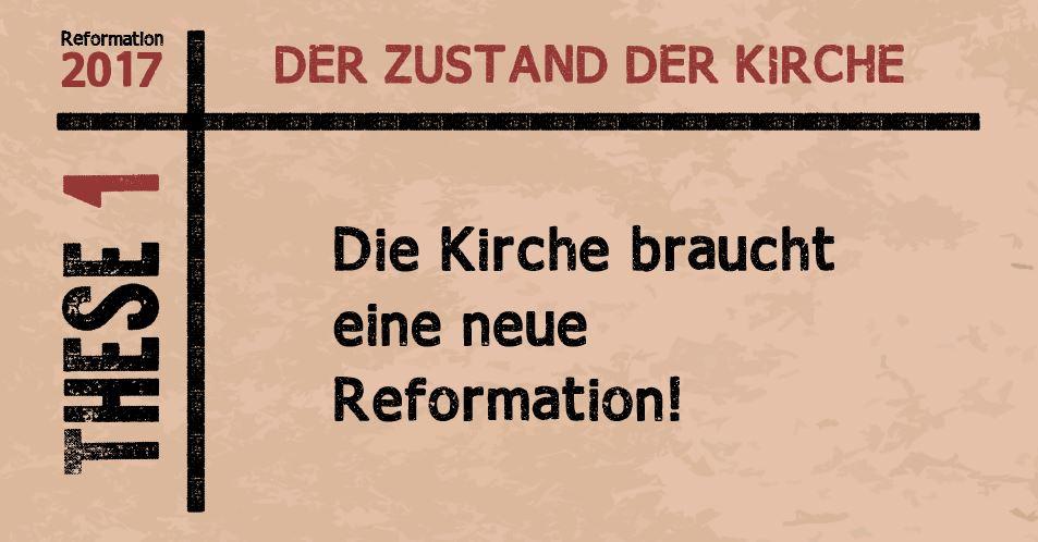 1 Die Kirche braucht eine neue Reformation!