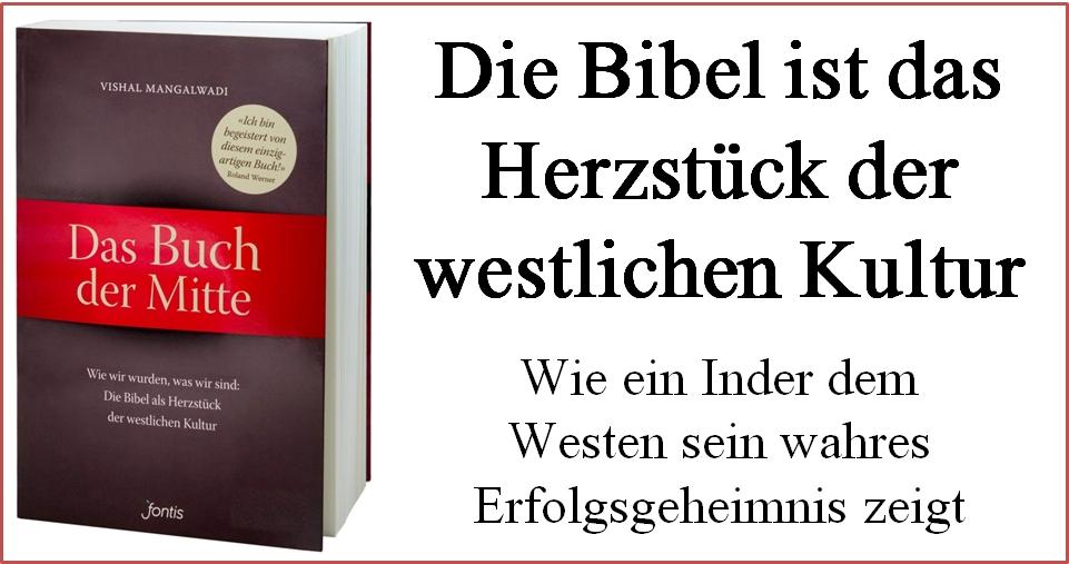 Die Bibel ist das Herzstück der westlichen Kultur
