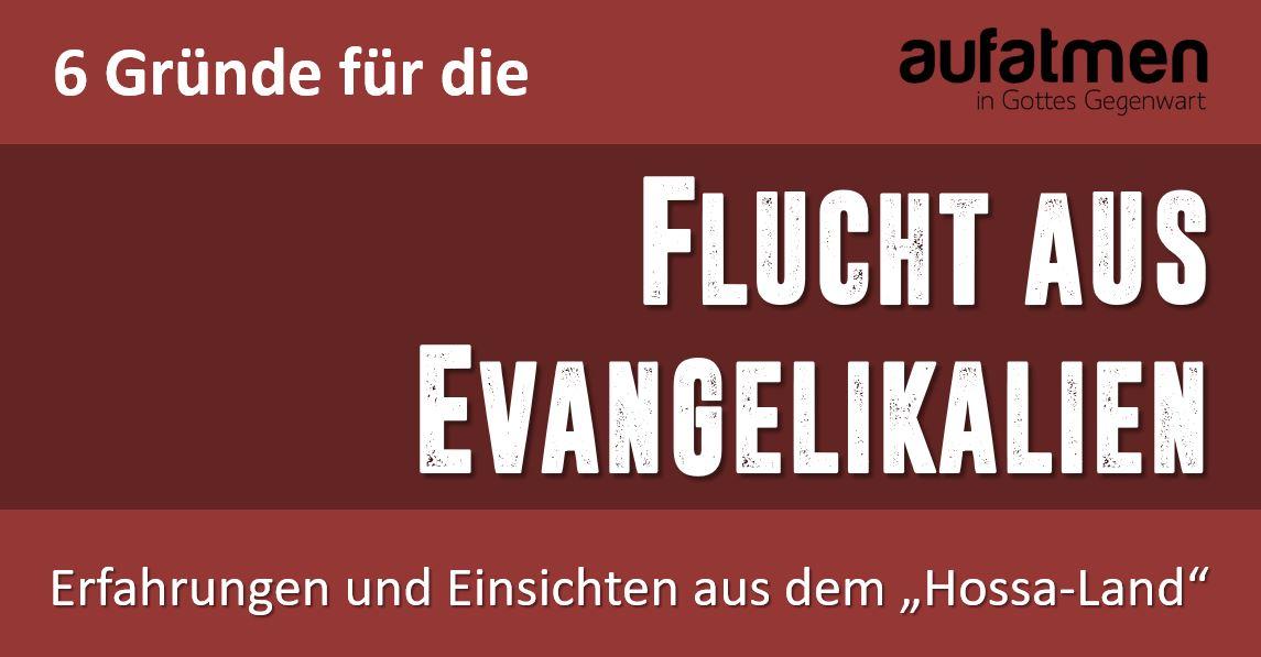 """6 Gründe für die """"Flucht aus Evangelikalien"""""""