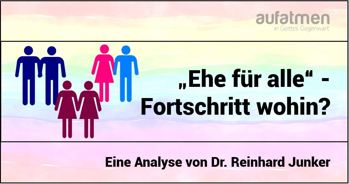 """""""Ehe für alle"""" – Fortschritt wohin?"""