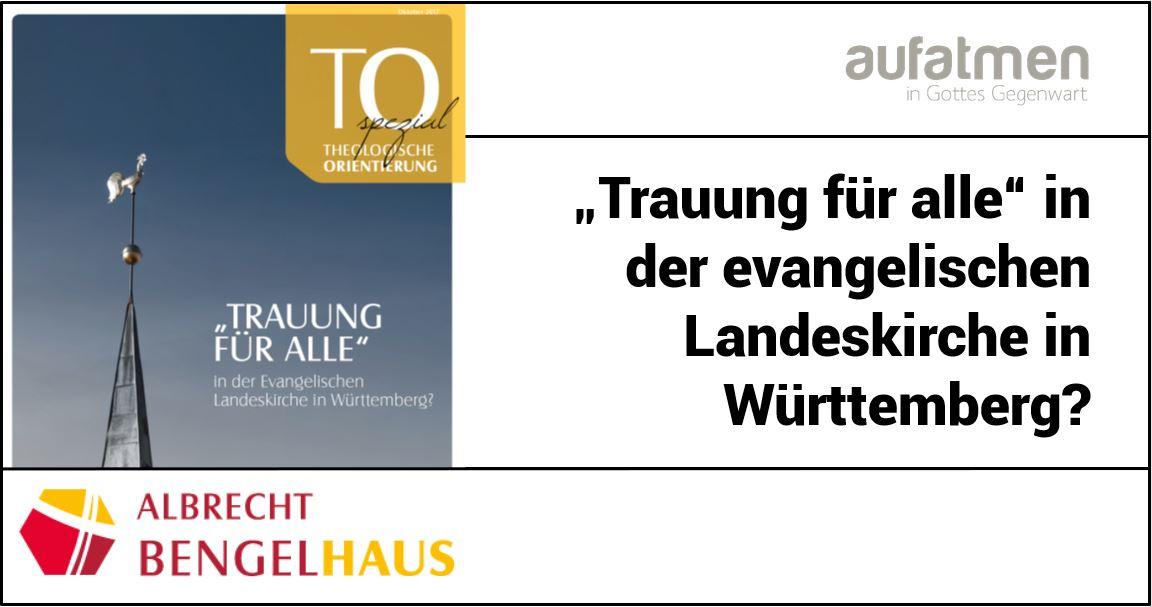 """""""Trauung für alle"""" in der Ev. Landeskirche Württemberg?"""
