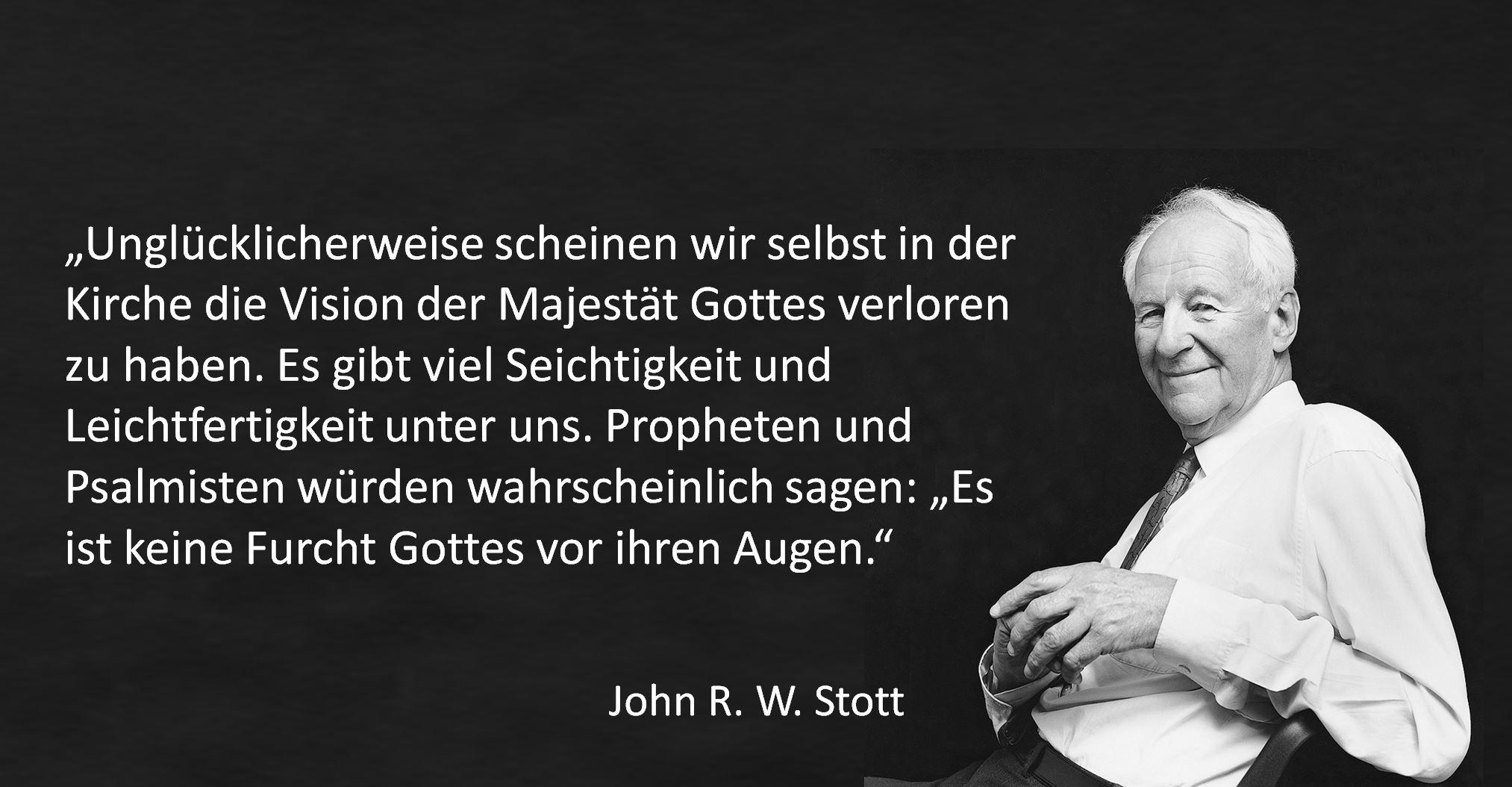John Stott: Vom Segen der Gottesfurcht