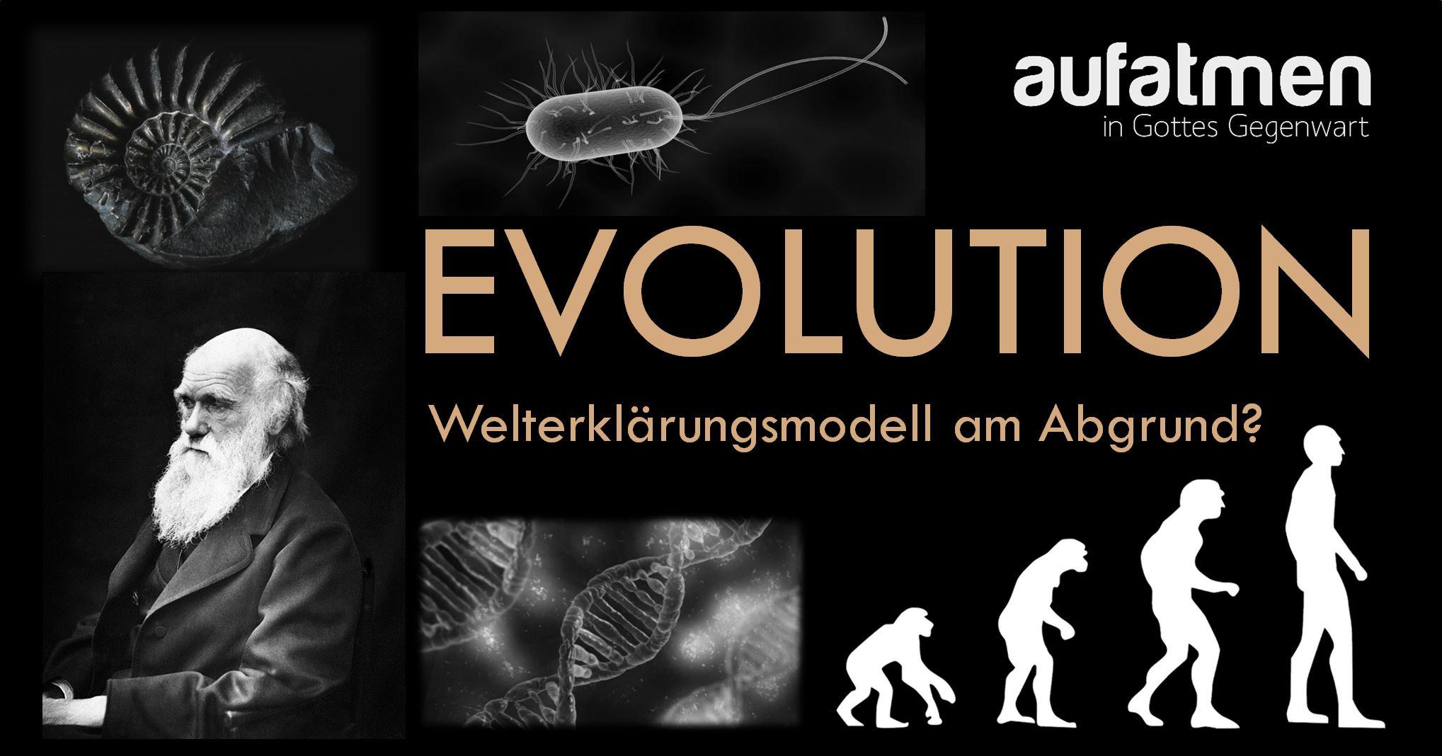 Evolution – ein Welterklärungsmodell am Abgrund?