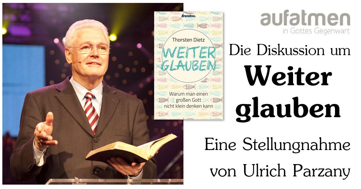 Weiterglauben im Gespräch: Eine Antwort von Ulrich Parzany