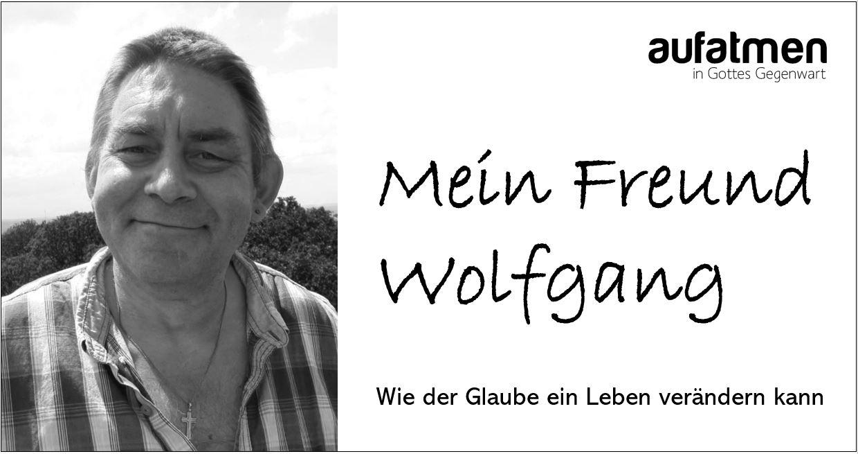 Mein Freund Wolfgang