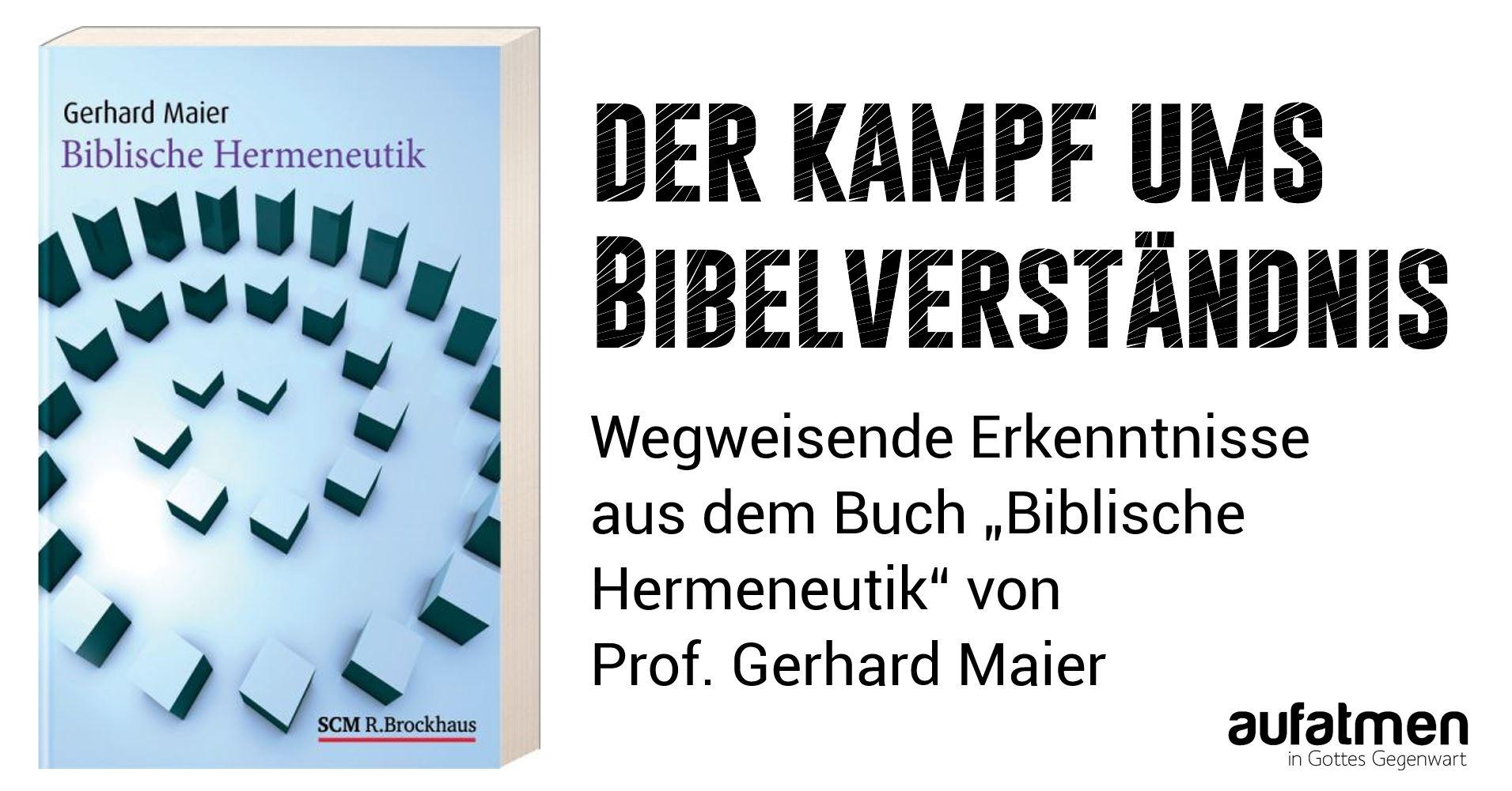 Der Kampf ums Bibelverständnis